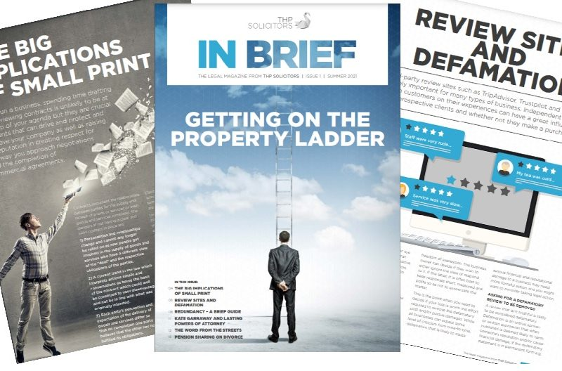 IN BRIEF, The new legal magazine from THP Solicitors